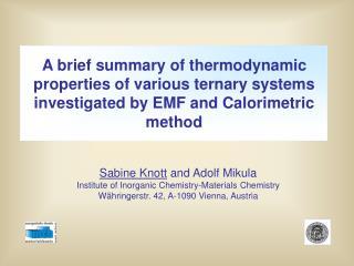 Sabine Knott  and Adolf Mikula Institute of Inorganic Chemistry-Materials Chemistry