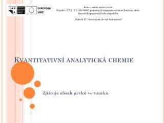 Kvantitativní analytická chemie