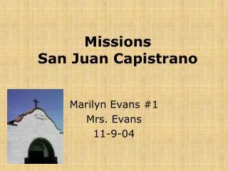 Missions San Juan Capistrano