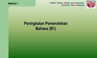 Peringkatan Pemerolehan  Bahasa (B1)