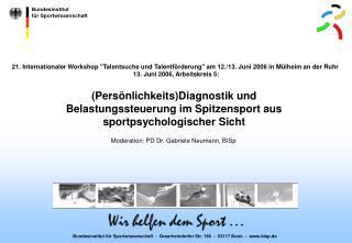 Bundesinstitut für Sportwissenschaft  -  Graurheindorfer Str. 198  -  53117 Bonn  -  bisp.de