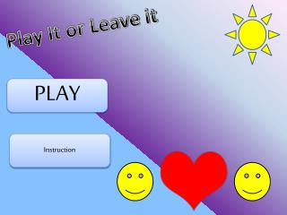 Play It or Leave it