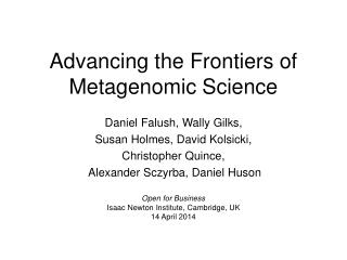 Advancing the Frontiers of Metagenomic Science