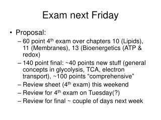 Exam next Friday