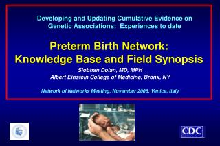 Preterm Birth Network:   Knowledge Base and Field Synopsis