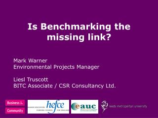 Is Benchmarking the missing link?