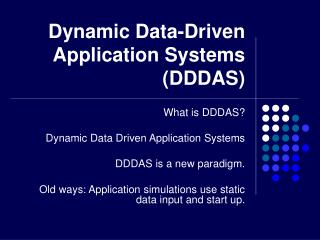Dynamic Data-Driven Application Systems (DDDAS)