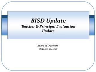 BISD Update Teacher & Principal Evaluation  Update