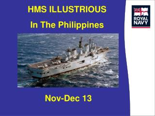 HMS ILLUSTRIOUS  In The Philippines
