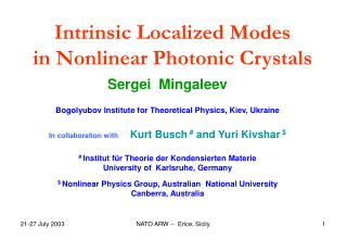 Intrinsic Localized Modes  in Nonlinear Photonic Crystals
