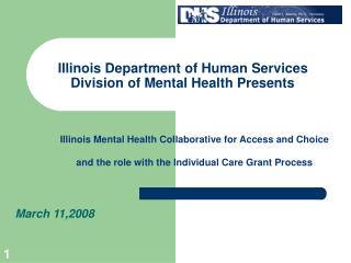 Illinois Department of Human Services Division of Mental Health Presents