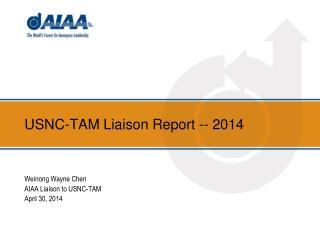 USNC-TAM Liaison Report -- 2014