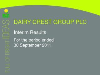 DAIRY CREST GROUP PLC