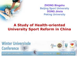 A Study of Health-oriented University Sport Reform in China