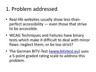 1. Problem addressed