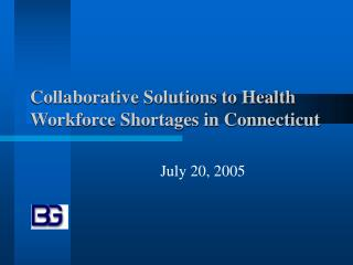 Collaborative Solutions to Health Workforce Shortages in Connecticut