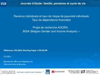 Revenus individuels et taux de risque de pauvreté individuels Taux de dépendance financière