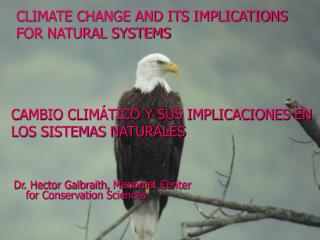CLIMATE CHANGE AND ITS IMPLICATIONS FOR NATURAL SYSTEMS