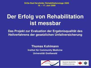 Der Erfolg von Rehabilitation ist messbar