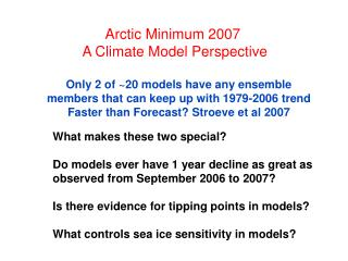 Arctic Minimum 2007  A Climate Model Perspective