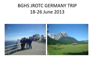 BGHS JROTC GERMANY TRIP  18-26 June 2013