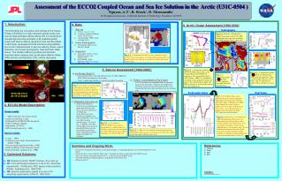 Assessment of the ECCO2 Coupled Ocean and Sea Ice Solution in the  Arctic (U31C-0504 )