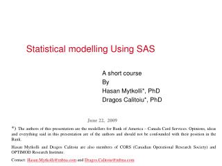 Statistical modelling Using SAS