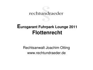 E urogarant Fuhrpark Lounge 2011 Flottenrecht