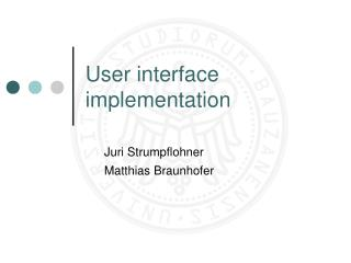 User interface implementation