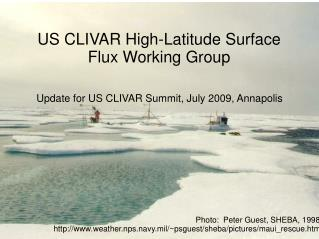 US CLIVAR High-Latitude Surface Flux Working Group