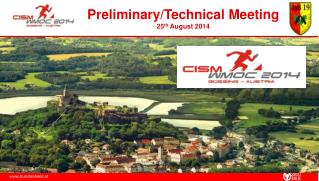 Preliminary/Technical Meeting 25 th  August 2014