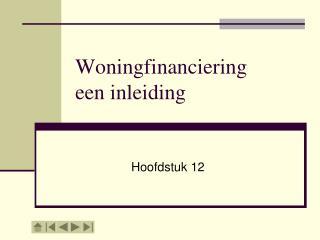 Woningfinanciering een inleiding