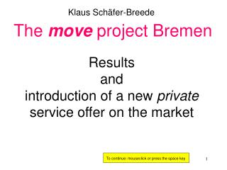 Results  and  introduction of a new  private  service offer on the market
