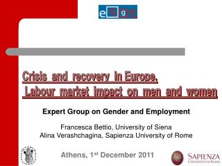 Expert Group on Gender and Employment Francesca Bettio, University of Siena