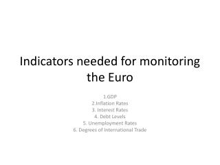 Indicators needed for monitoring the Euro