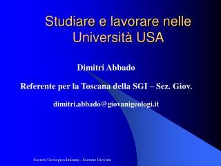 Studiare e lavorare nelle Universit  USA