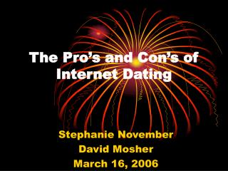 The Pro's and Con's of Internet Dating