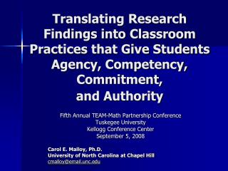 Translating Research Findings into Classroom Practices that Give Students Agency, Competency, Commitment,  and Authority