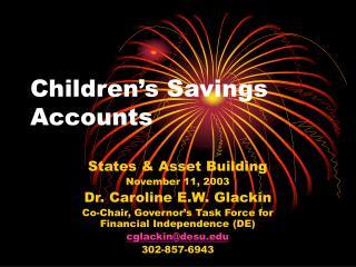 Children�s Savings Accounts
