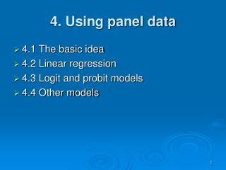 4. Using panel data