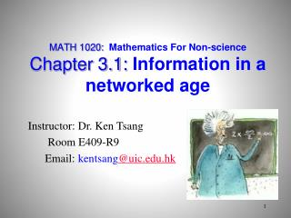 MATH 1020:  Mathematics For Non-science Chapter 3.1:  Information in a networked age