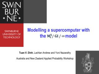 Modelling a supercomputer with the                 model