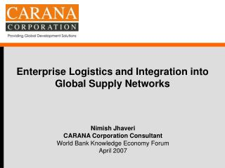 Enterprise Logistics and Integration into Global Supply Networks