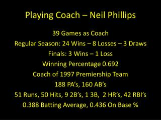 Playing Coach – Neil Phillips
