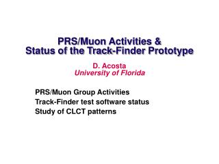 PRS/Muon Activities & Status of the Track-Finder Prototype