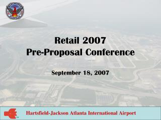 Retail 2007  Pre-Proposal Conference