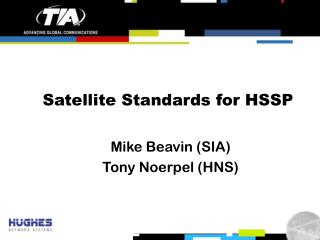 Satellite Standards for HSSP