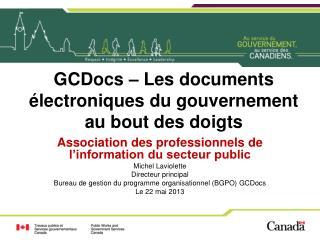 GCDocs – Les documents électroniques du gouvernement au bout des doigts