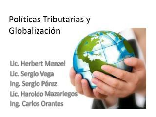 Políticas Tributarias y Globalización