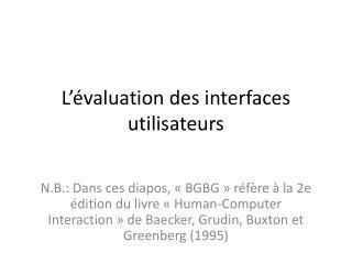 L'évaluation des interfaces utilisateurs